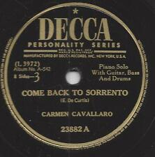 Carmen Cavallaro 1952 :Come back to Sorrento