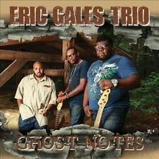 Ghost Notes by Eric Gales Trio/Eric Gales (CD, Sep-2013, Tone Center)