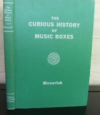 The Curious History of Music Boxes. by Roy Mosoriak, 1943 first edition