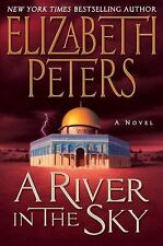 A River in the Sky: A Novel (Amelia Peabody Mysteries) Peters, Elizabeth Hardco