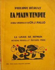 La Main Tendue - Philippe Hériat -  Le livre de demain CXLIII - 40 Bois Hallo