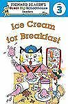 Richard Scarry's Readers (Level 3): Ice Cream for Breakfast (Richard Scarry's Gr