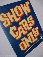 Kustom Kulture,SHOW CARS ONLY,Rat Fink,Hot Rod,Custom,Rat Rod,12x18 Alum.,Sign