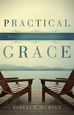 Practical Grace: How to Find God in the Everyday-ExLibrary