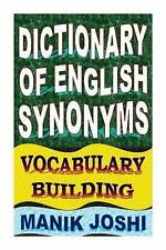 English Word Power: Dictionary of English Synonyms: Vocabulary Building by...