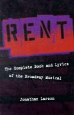 Rent: The Complete Book and Lyrics of the Broadway Musical by Jonathan Larson...