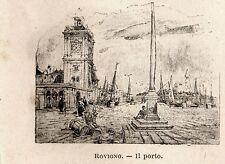 Stampa antica ROVIGNO ROVINJ piccola veduta porto Croazia 1899 Old antique Print