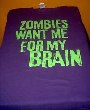 Zombies Want Me For My Brains Tee Shirt Purple XL Undead Free USA Shipping!