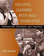 Teaching Learners with Mild Disabilities: Integrating Research and Pra-ExLibrary