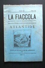 Rivista LA FIACCOLA Giovani Autori Meridione BARI 1928 ATLANTIDE Numero Unico