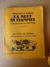 ldm ARTHEME FAYARD - Marcelle VIOUX - la nuit en flammes - bois de C. PETTIER