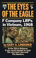 Eyes of the Eagle: F Company LRPs in Vietnam, 1968 Linderer, Gary Mass Market P