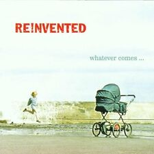 Reinvented whatever comes... (2002)