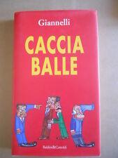 CACCIA BALLE Giannelli - Baldini & Castoldi 1997  [G414]