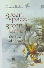 Green Space, Green Time: The Way of Science, Barlow, Connie, 0387947949, Book, G