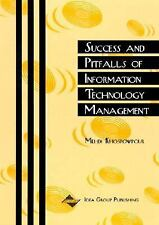 Success and Pitfalls of Information Technology (Cases on Information Technology