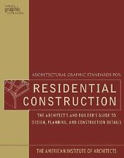 Architectural Graphic Standards For Residential Construction - Architects