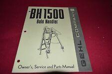 Gehl BH 1500 Bale Handler Operator's Manual BVPA