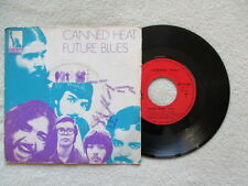 "45T 7"" CANNED HEAT ""Future Blues"" LIBERTY LBF 15.395 FRANCE §"