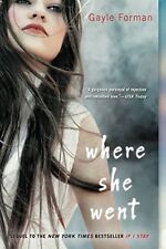 Where She Went by Gayle Forman, Paperback 2012, New, Free Shipping
