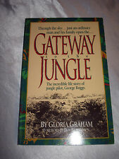 Gateway to the Jungle George Boggs by Gloria Graham SIGNED 1992 Missionary Pilot