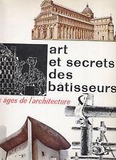 Art et secrets des bâtisseurs  les ages de l'architecture Hachette
