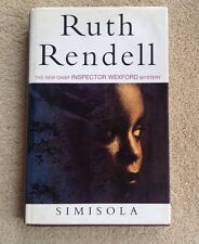 Simisola By Ruth Rendell First Edition 1st Printing Hardback/dustjacket
