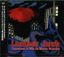 LUMBER JACK Tomorrow It Will Be Worse Weather Japan CD - NEW