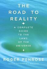 The Road to Reality : A Complete Guide to the Laws of the Universe-Roger Penrose