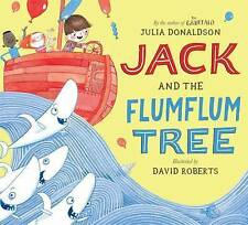 Jack and the Flumflum Tree by Julia Donaldson (Board book, 2015)