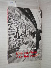 UNO SCRITTORE ON THE ROAD Gianluigi Venditti 1999 libro letteratura saggistica