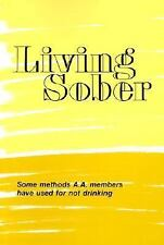 Living Sober by A. A. Services A. A. Services Staff , Paperback