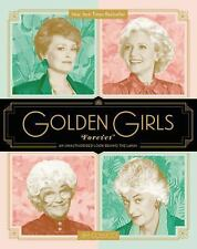 Golden Girls Forever by Jim Colucci (2016, Hardcover)