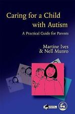 Caring for a Child with Autism: A Practical Guide for Parents-ExLibrary