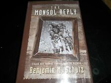 The Mongol Reply by Benjamin Schutz, HCDJ 1st Edition SIGNED!