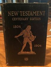 RARE 1904 NEW TESTAMENT BIBLE CENTENARY EDITION British Foreign Bible Society