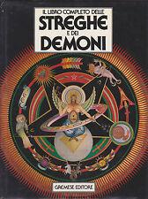 Il libro completo delle streghe e dei demoni. Francis X. King. Gremese, 1988