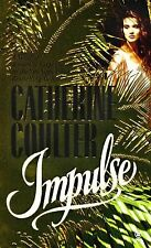 Contemporary Romantic Thriller Ser.: Impulse by Catherine Coulter (1991, Paperba