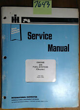 IH International Harvester Chrysler 225 Engine & Fuel Systems Service Manual '76