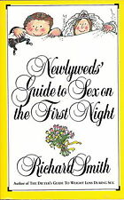 NEWLYWEDS' GUIDE TO SEX ON THE FIRST NIGHT by Richard Smith-1985, Paperback