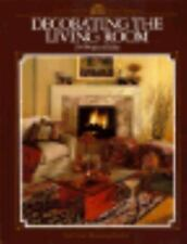 Decorating the Living Room: 104 Projects & Ideas (Arts & Crafts for Home Decorat