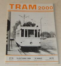 TRAM 2000 N°95 14 Octobre 1989 : TRAMWAY - AUTOBUS - MOTRICE - BUS - TRAIN