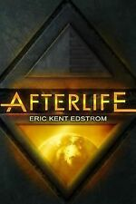 Afterlife : The Undermountain Saga by Eric Edstrom (2012, Paperback)