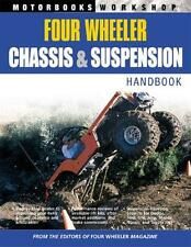 Four-Wheeler Chassis and Suspension Handbook by Primedia Staff (2004,...