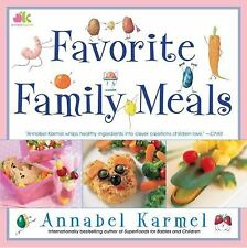 FAVORITE FAMILY MEALS - ANNABEL KARMEL (HARDCOVER) NEW