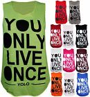 Womens Yolo You Only Live Once Print Ladies Sleeveless Stretch T-Shirt Vest Top