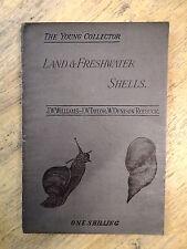 LAND & FRESHWATER SHELLS by JW WILLIAMS, JW TAYLOR, W DENISON ROEBUCK-SWAN 1892