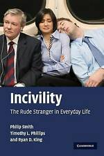 Incivility: The Rude Stranger in Everyday Life-ExLibrary