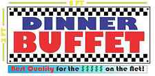 DINNER BUFFET All Weather Banner Sign Full Color ALL YOU CAN EAT Resturant
