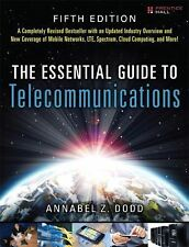 The Essential Guide to Telecommunications by Annabel Z. Dodd (2012, Paperback)
